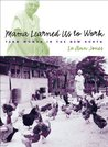 Mama Learned Us to Work (Studies in Rural Culture)