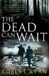 The Dead Can Wait (Dr John Watson, #2)
