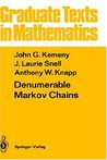 Denumerable Markov Chains: with a chapter of Markov Random Fields by David Griffeath (Graduate Texts in Mathematics)