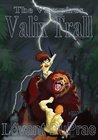 The Vampires:VALIX TRALL
