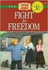 Fight for Freedom (The American Adventure, #19)