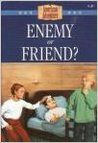 Enemy Or Friend? (The American Adventure, #20)