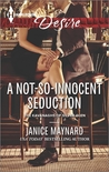 A Not-So-Innocent Seduction (Kavanaghs of Silver Glen, #1)