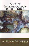 A Brief Introduction to the Bible