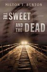 The Sweet and the Dead