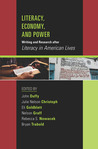 """Literacy, Economy, and Power: Writing and Research after """"Literacy in American Lives"""""""