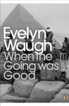When the Going Was Good (Twentieth Century Classics)