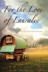 For the Love of Lauralee (For the Love of Series) (Avalon Romance)
