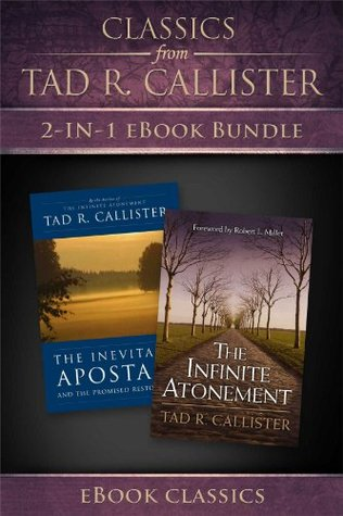 Classics from Tad R. Callister