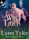 The Wolf's Tiger (Pack Mates #3)
