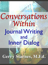 Conversations Within: Journal Writing and Inner Dialog
