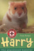 Harry: The Abandoned Hamster (Animal Rescue, #7)