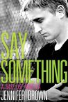 Say Something: A Hate List Novella