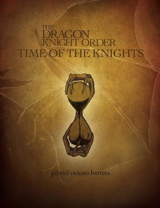 Time of the Knights (The Dragon Knight Order, #2)