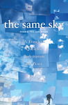 The Same Sky: A Traveler's Quest for Redemption and Peace