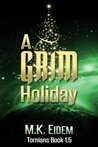 A Grim Holiday (Tornians, #1.5)