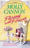 Flirting with Forever (Everson, Texas, #3)