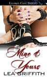 Mine & Yours (Dominated Hearts, #1)