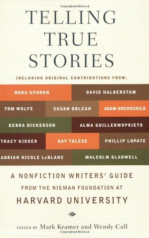 Telling True Stories by Mark Kramer