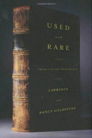 Used and Rare by Lawrence Goldstone