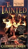 The Tainted (Isles of Glory, #3)