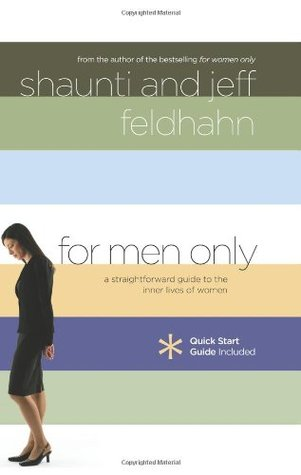 For Men Only by Shaunti Feldhahn