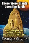 There Were Giants Upon the Earth (Earth Chronicles #7.5)