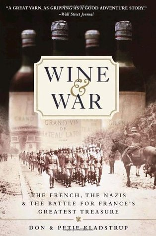Wine and War by Don Kladstrup