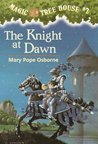 The Knight at Dawn by Mary Pope Osborne