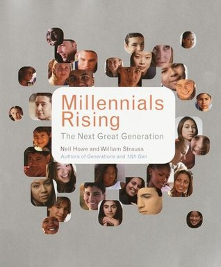 Millennials Rising by Neil Howe