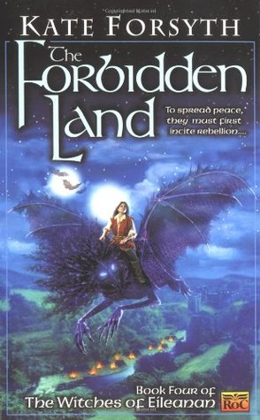 The Forbidden Land by Kate Forsyth
