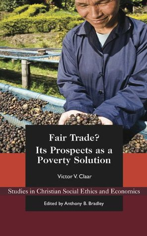 Fair Trade? Its Prospects as a Poverty Solution