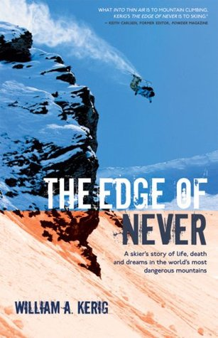 The Edge of Never by William A. Kerig
