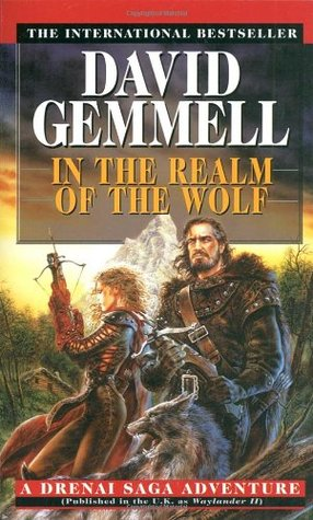In the Realm of the Wolf by David Gemmell