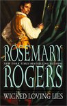 Wicked Loving Lies by Rosemary Rogers