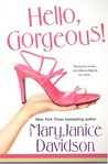 Hello, Gorgeous! (Gorgeous #1)