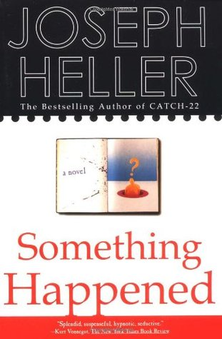 Something Happened by Joseph Heller