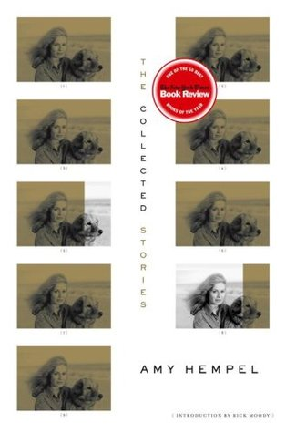 The Collected Stories by Amy Hempel