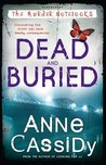 Dead and Buried (The Murder Notebooks, #4)