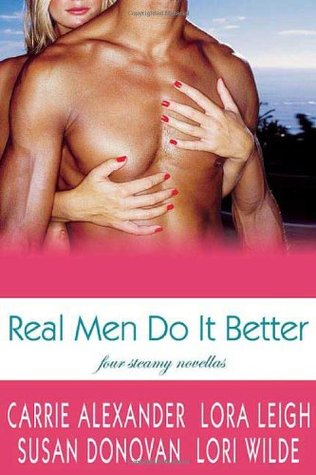 Real Men Do It Better by Carrie Alexander
