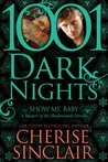 Show Me, Baby (Masters of the Shadowlands, #9)
