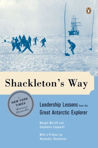 Shackleton's Way by Margot Morrell