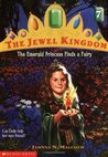 The Emerald Princess Finds a Fairy (The Jewel Kingdom, #7)