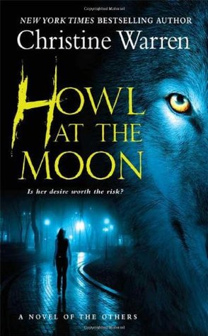 Howl at the Moon by Christine Warren