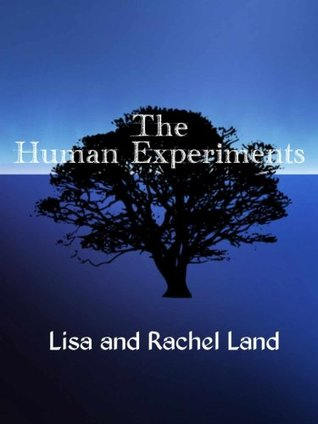 The Human Experiments