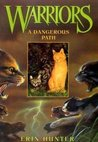 A Dangerous Path (Warriors, #5)