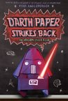 Darth Paper Strikes Back (Origami Yoda, #2)