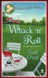 Whack 'N' Roll (Bunco Babes Mystery, #1)