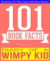 Diary of a Wimpy Kid by Jeff Kinney - 101 Amazingly True Facts You Didn't Know (101BookFacts.com)