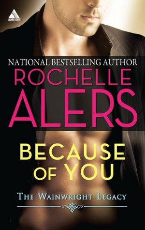 Because of You (The Wainwright Legacy #1)
